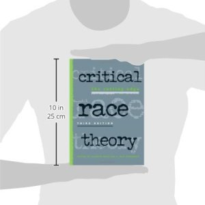 Critical Race Theory: The Cutting Edge