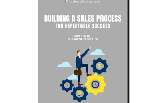 Building a Sales Process for Repeatable Success