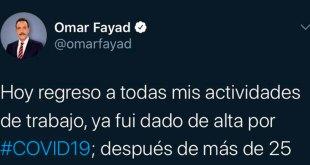 Anuncia Fayad que regresará a actividades tras dar negativo a prueba del Covid-19