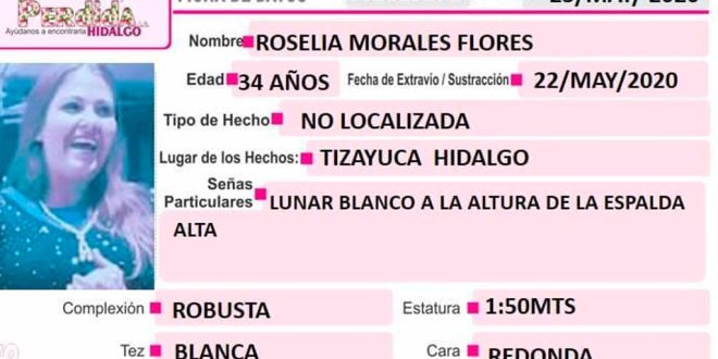 Roselia Morales desapareció en Tizayuca, manejaba un Tida color vino
