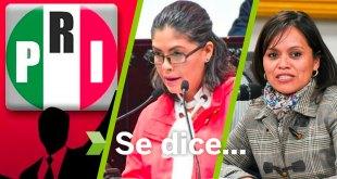 Se dice... que el PRI, Lisset Marcelino y Nohemí Zitle