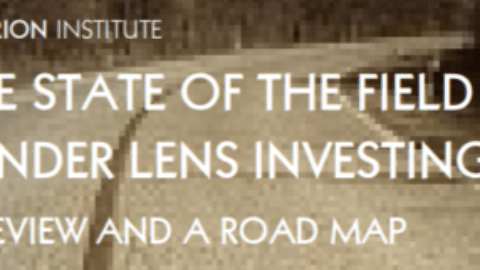 Report: State of the Field of Gender Lens Investing
