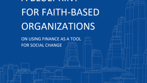 A Blueprint for Faith-Based Organizations on using Finance as a Tool for Social Change