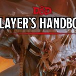 """First Impressions Review: """"Player's Handbook"""" for Dungeons & Dragons 5th Edition"""
