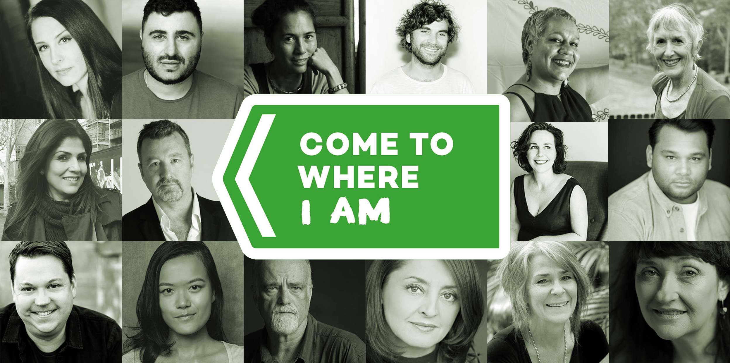 a collage of headshots featuring the selected writers is presented without colour over three rows with the Come To Where i Am Logo placed in the middle of the image.