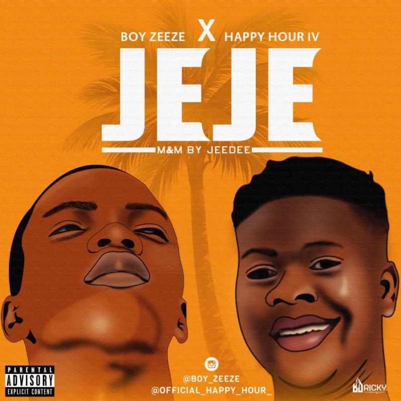 Pop: Boy Zeeze Strikes Gold with Brand New Single - Jeje feat Happy Hour Iv [Download Mp3]