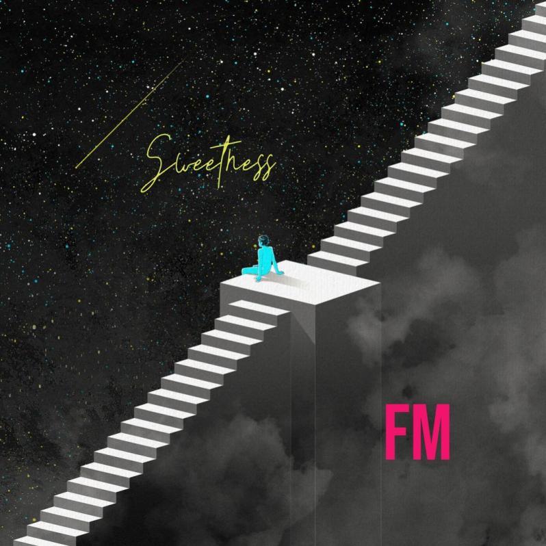 FM - Sweetness   Critic Circle