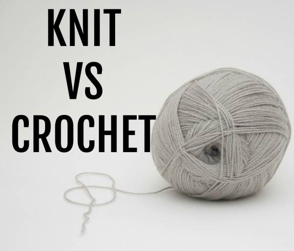 Knitting Vs. Crochet