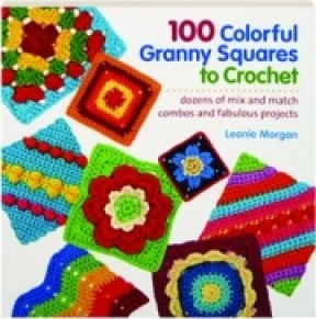 100 colorful granny squares to crochet book