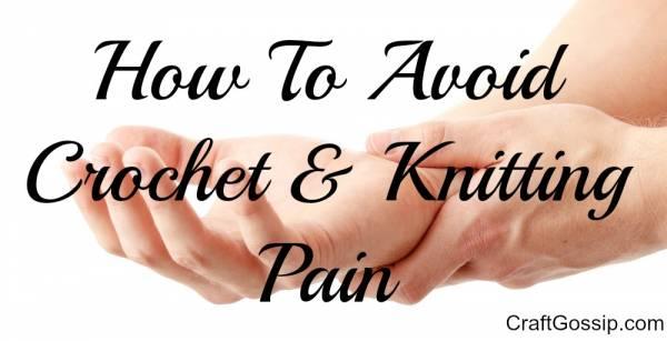 crochet-knitting-arm-pain-avoid-cure-treat-carpel-tunnel-syndrome