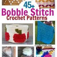 45+ Free Bobble Stitch Crochet Patterns