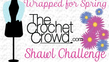 Yes, Yes Shawl Challenge – Crochet Challenges