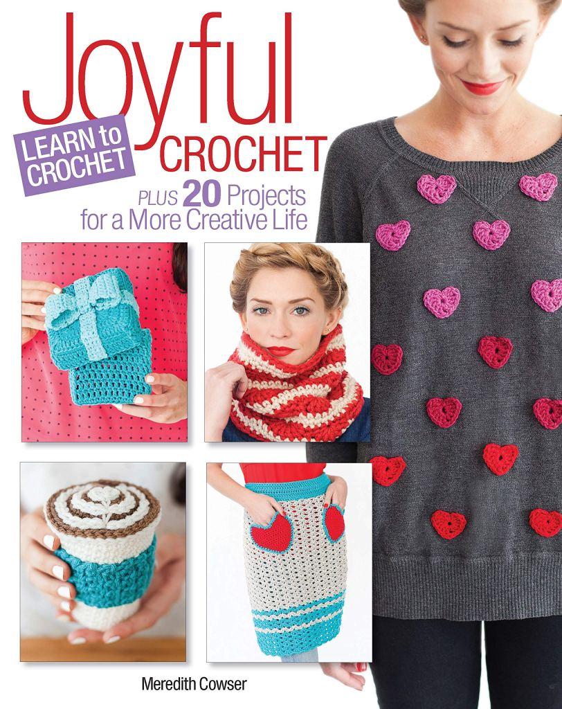 Joyful Crochet-Learn to Crochet