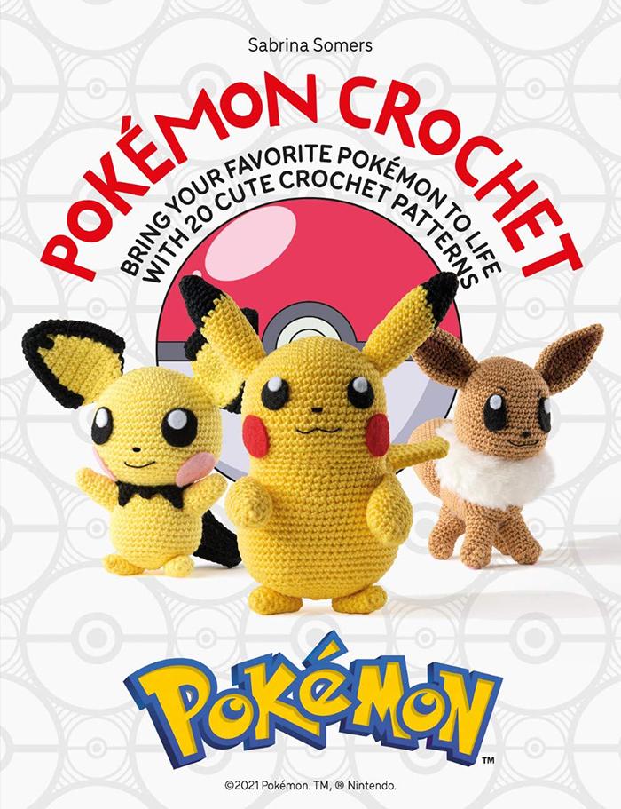 Pokémon Crochet by Sabrina Somers