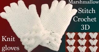 Guantes a Crochet punto marshmallow
