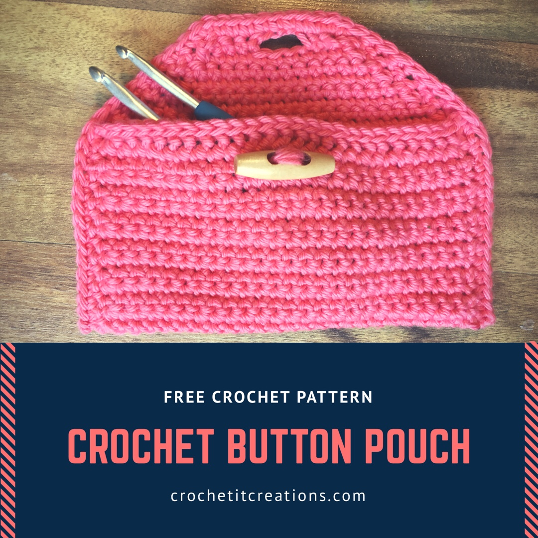 Crochet Button Pouch - Crochet it Creations