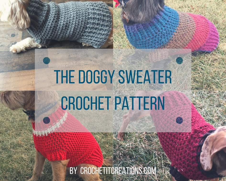 The Doggy Sweater Size Small Crochet Pattern Crochet It Creations