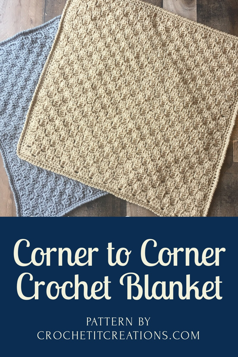 Corner to Corner Crochet Blanket - Crochet it Creations