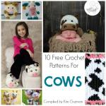 Link Blast: 10 Free Crochet Patterns for Cows