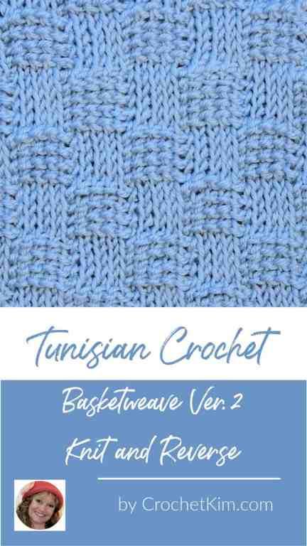 Tunisian Basketweave Ver. 2 Knit and Reverse CrochetKim Crochet Stitch Pattern