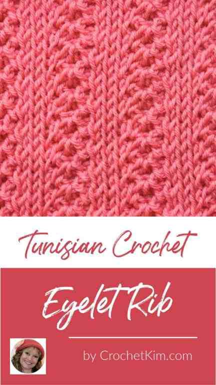 Tunisian Eyelet Rib CrochetKim Crochet Stitch Tutorial