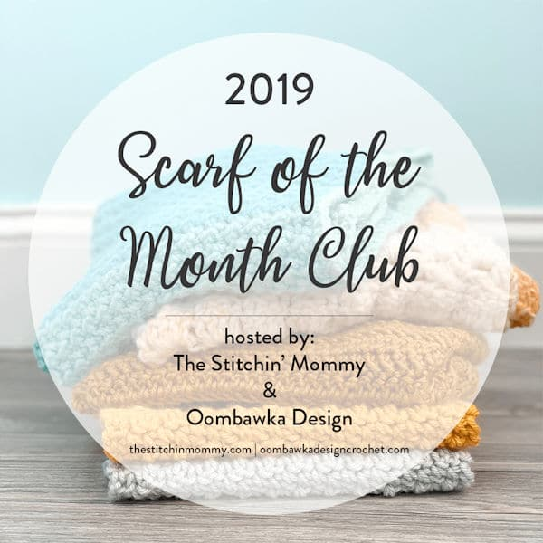 2019 Scarf of the Month Club