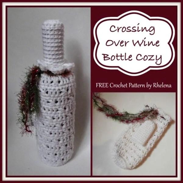 Crossing Over Wine Bottle Cozy Free Crochet Pattern