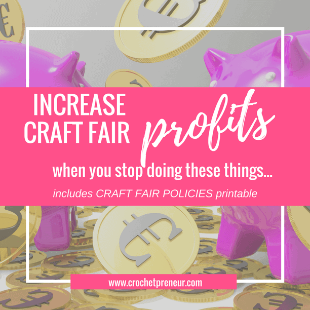 INCREASE PROFITS | STOP THESE COMMON PRACTICES Had a disappointing craft fair? Let's take a look at some common practices which might be sabotaging your business. Stop doing them and increase your craft fair profits!