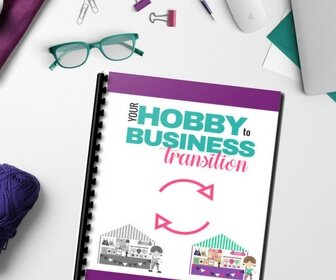 Your Hobby to Business Transition