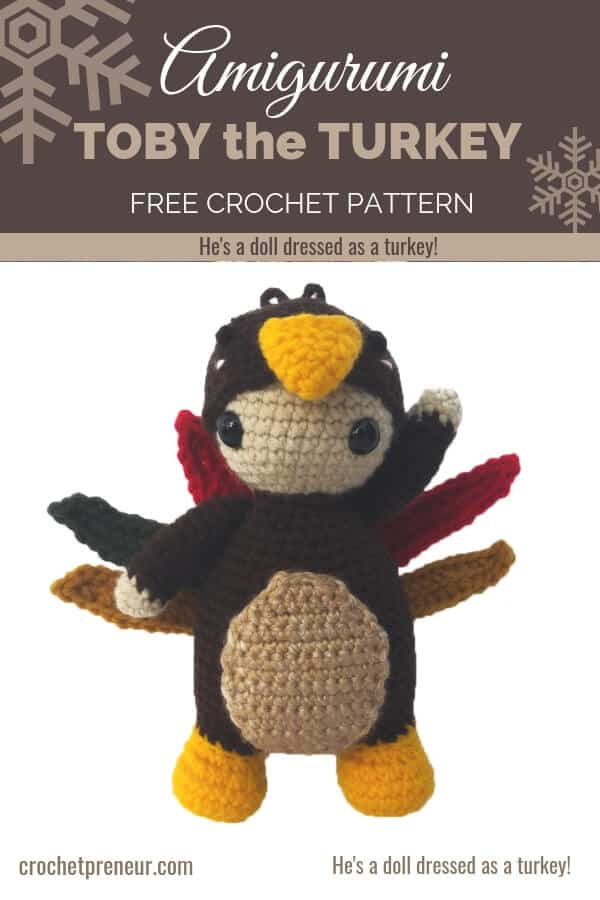 Pinterest graphic for Toby the Turkey FREE Crochet Amigurumi Pattern with a photo of a doll dressed as a turkey