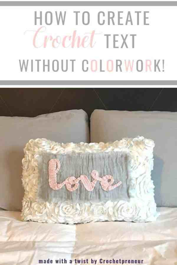 Pinterest graphic for How To Create Crochet Text Without Colorwork