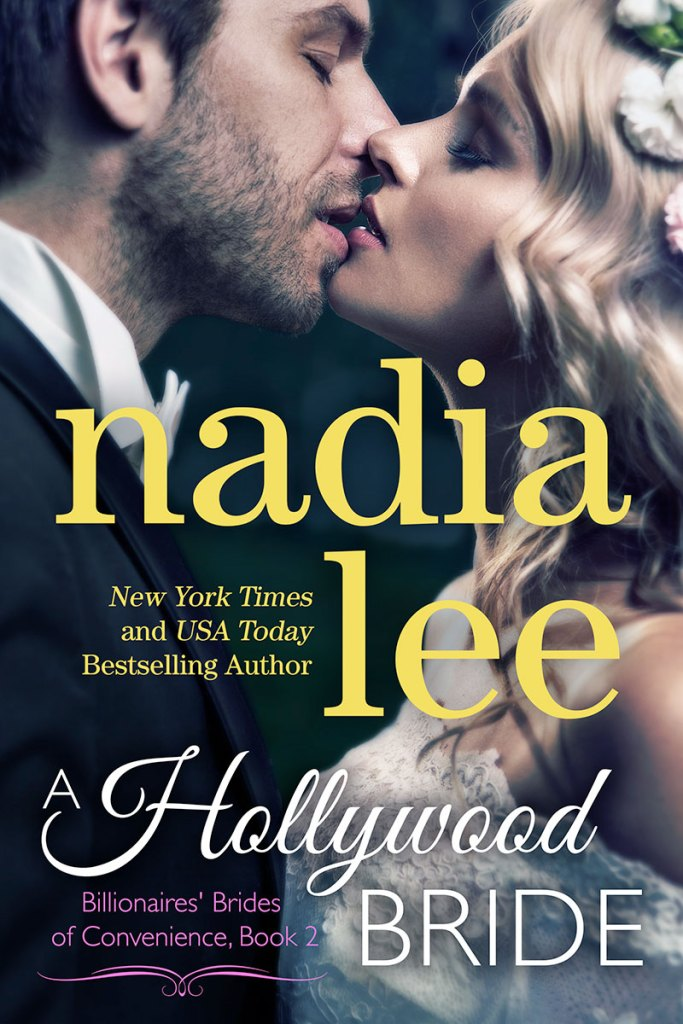A Hollywood Bride by Nadia Lee