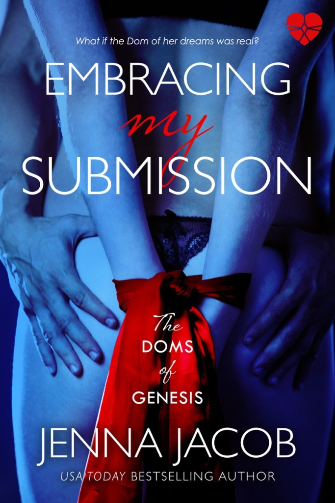 Embracing My Submission by Jenna Jacob
