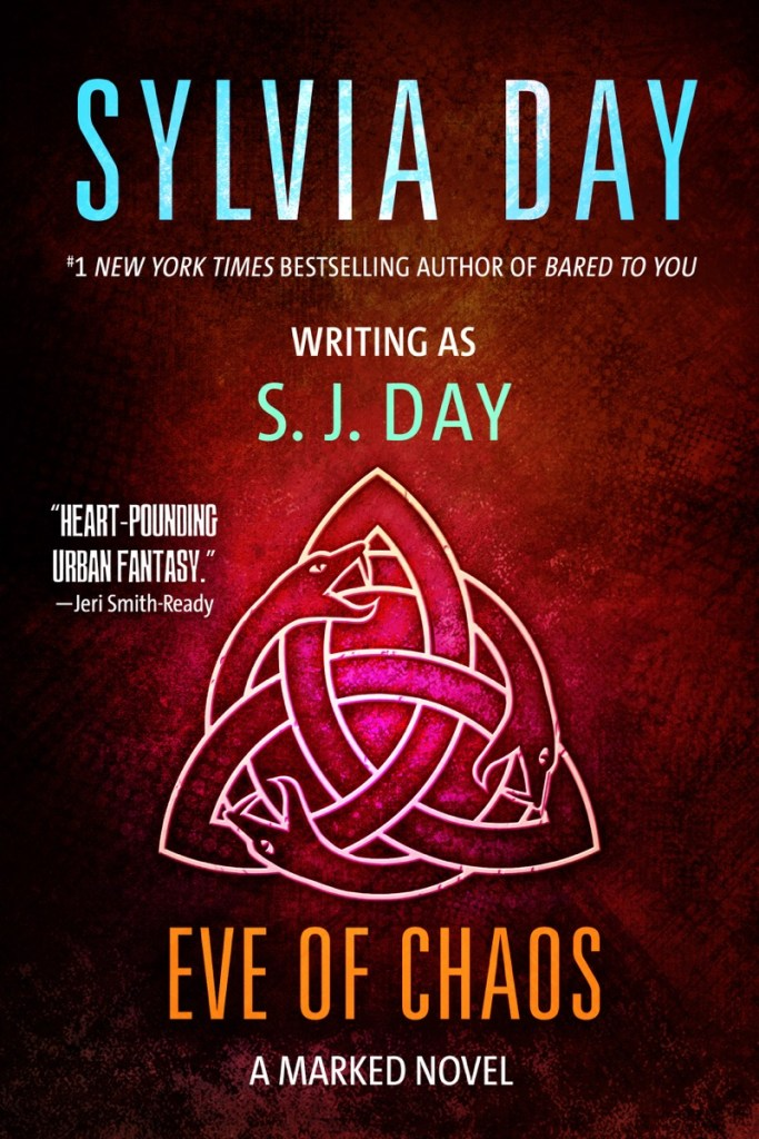 Eve of Chaos by SJ Day