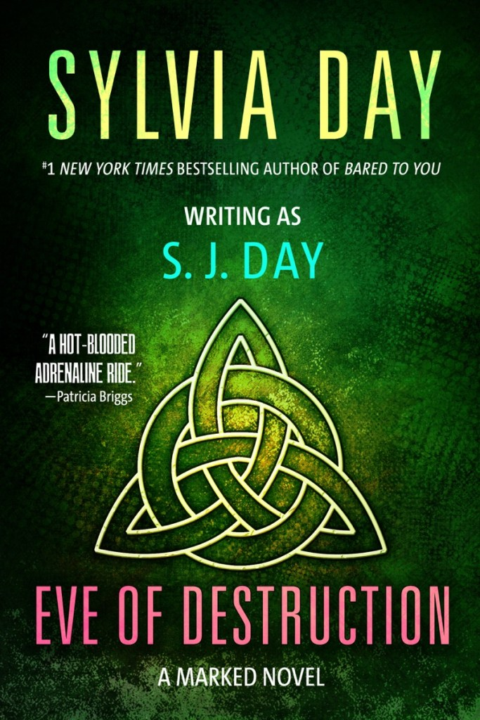 Eve of Destruction by SJ Day
