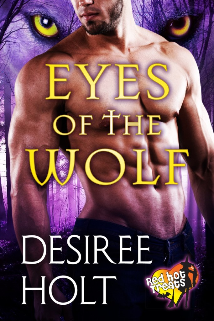 Eyes of the Wolf by Desiree Holt