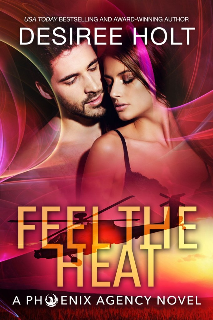 Feel the Heat by Desiree Holt