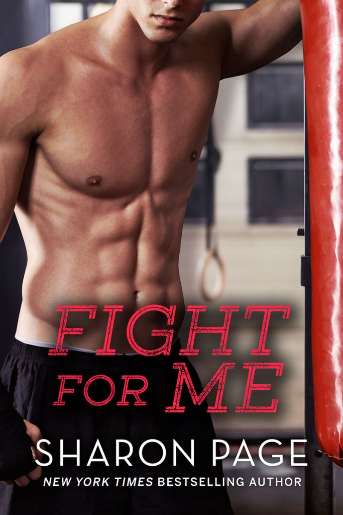 Fight For Me by Sharon Page