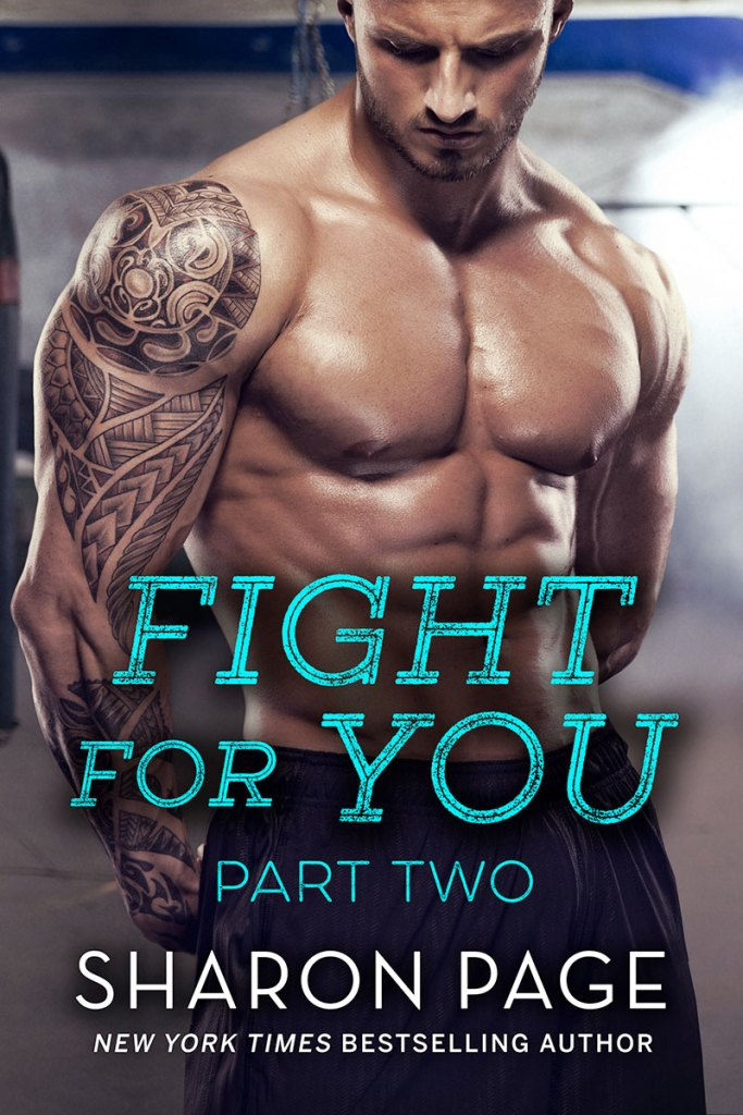 Fight For You Part Two by Sharon Page