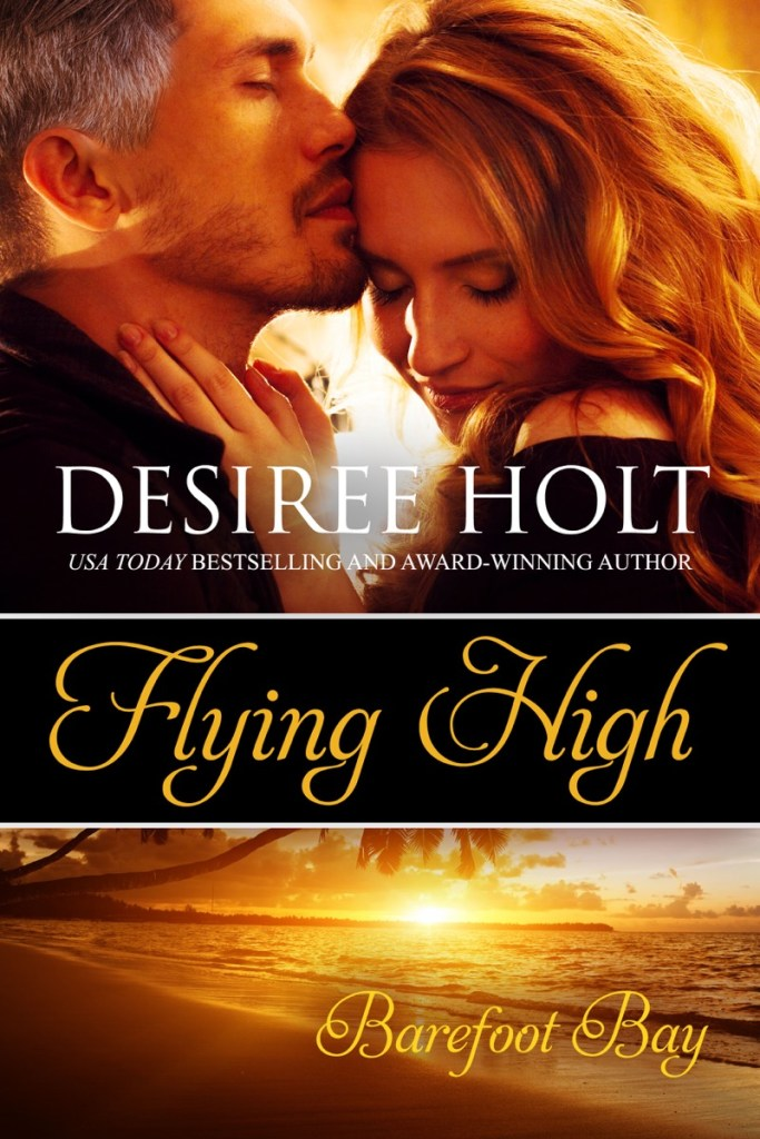 Flying High by Desiree Holt