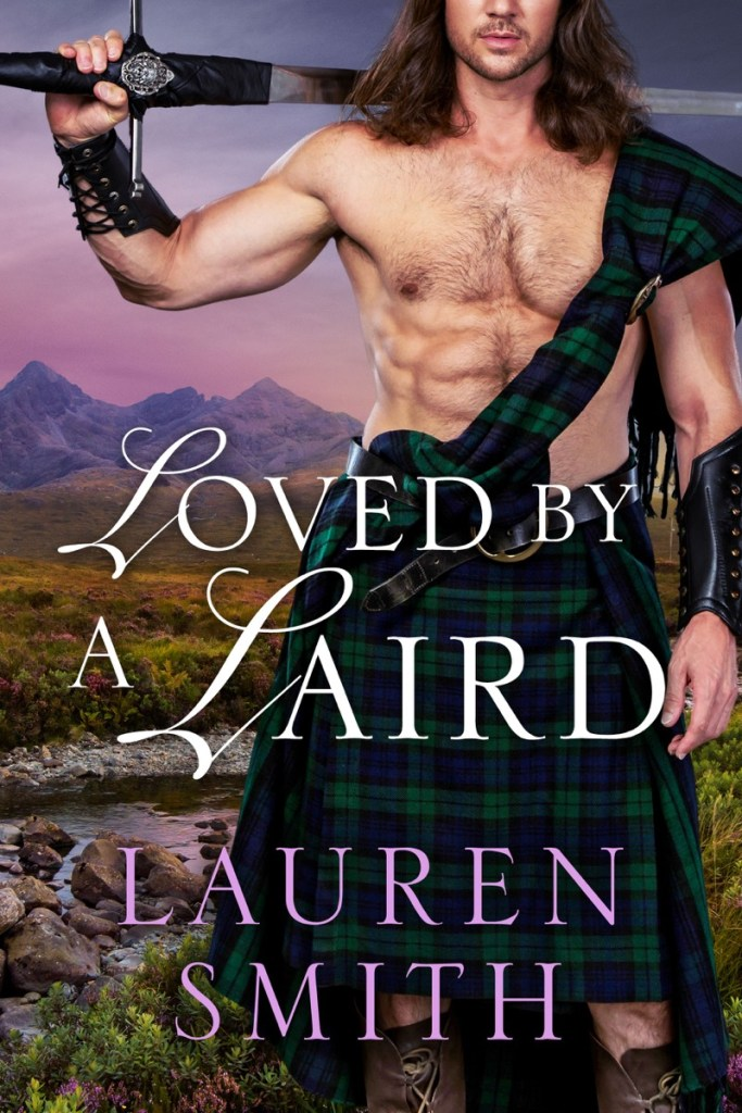 Loved by a Laird by Lauren Smith