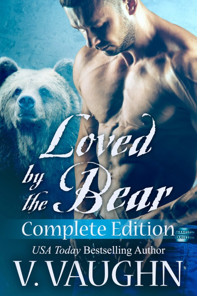 Loved by the Bear Complete Edition by V. Vaughn