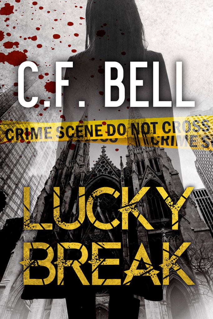 Lucky Break by C.F. Bell