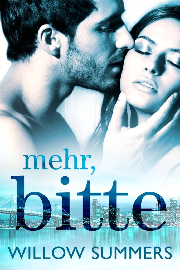 Mehr Bitte by Willow Summers