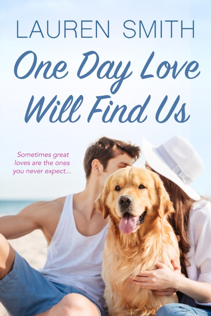 One Day Love Will Find Us by Lauren Smith