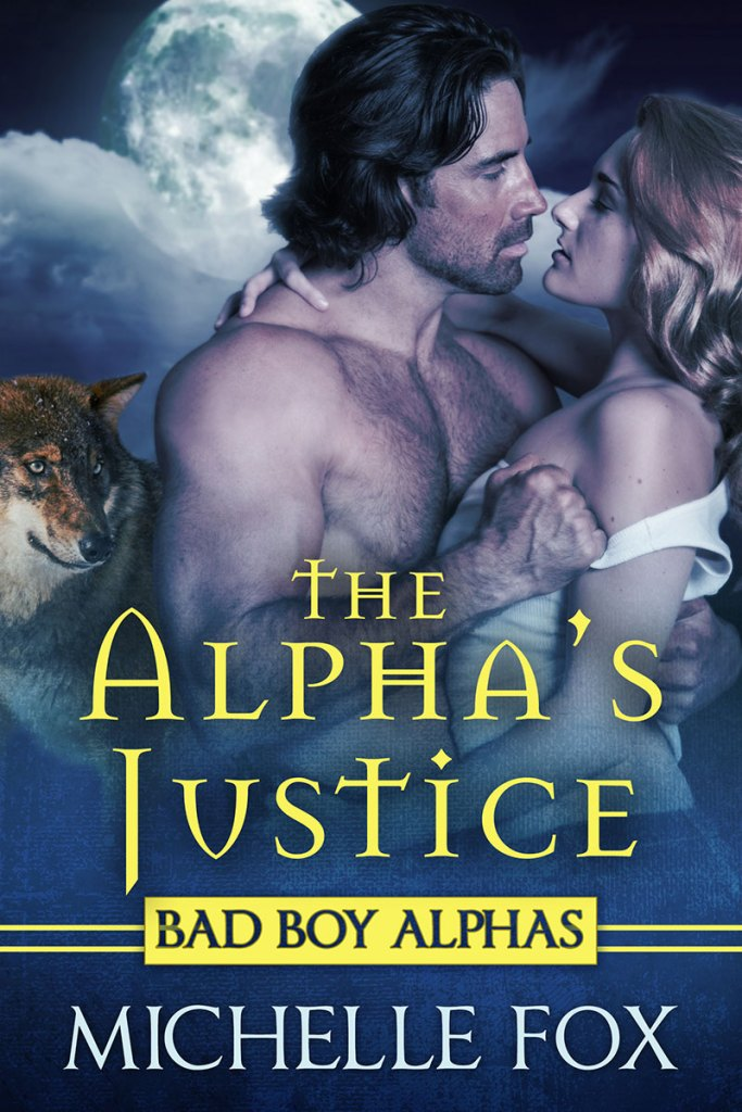The Alphas Justice by Michelle Fox