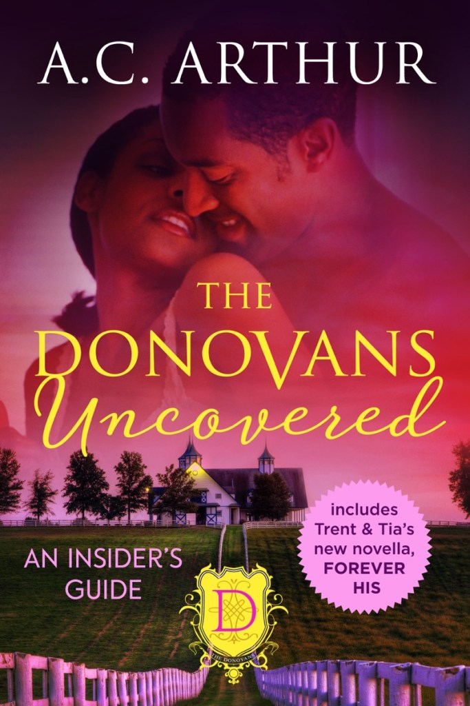 The Donovans Uncovered: An Insiders Guide by AC Arthur