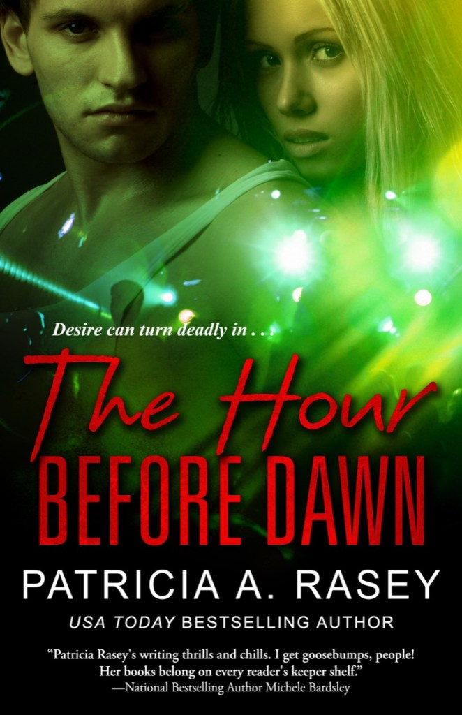 The Hour Before Dawn by Patricia A. Rasey