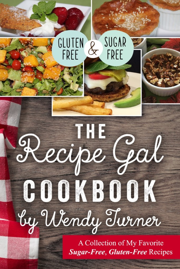 The Recipe Gal by Wendy Turner