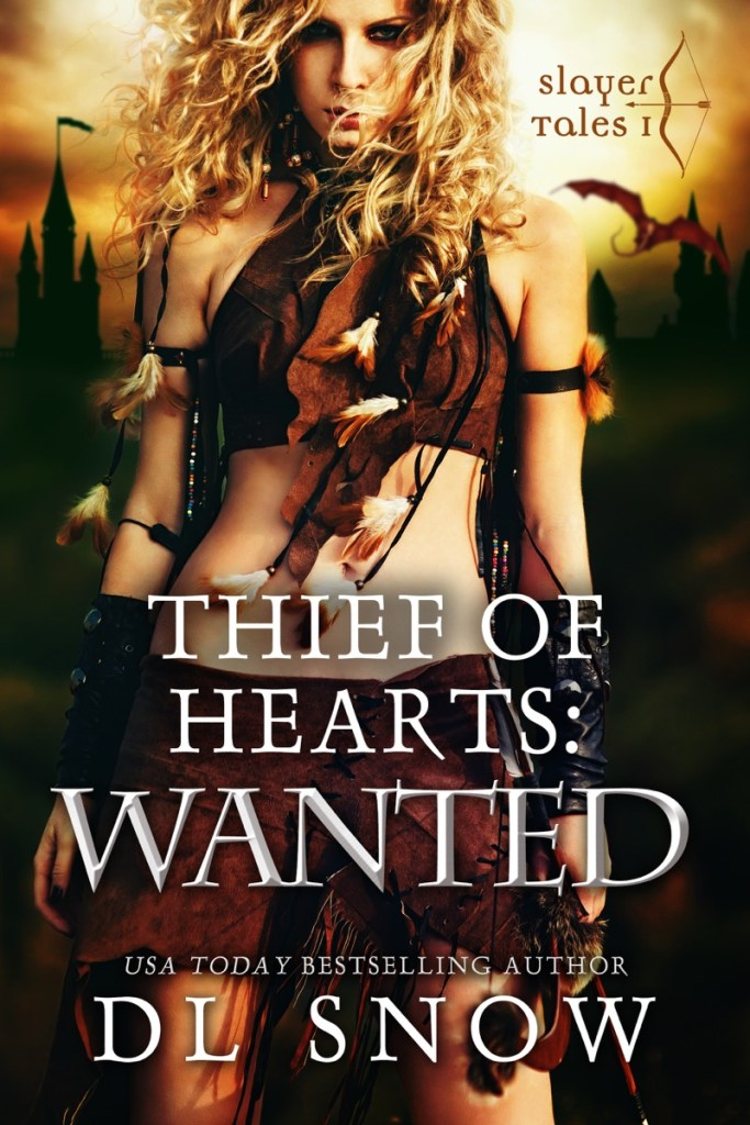 Thief of Hearts: Wanted by DL Snow